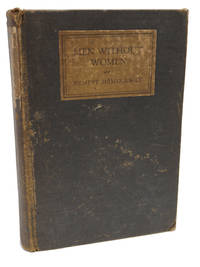 Men Without Women by Ernest Hemingway - First Edition - 1927 - from 1st Editions and Antiquarian Books, ABA, IOBA and Biblio.com