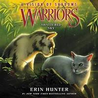 image of Warriors: A Vision of Shadows #3: Shattered Sky (Warriors: A Vision of Shadows Series, book 3) (Warriors: A Vision of Shadows Series, 3)