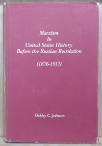 Marxism in United States History before the Russian Revolution (1876-1917)