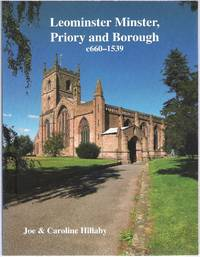 image of Leominster Minster, Priory and Borough c660 - 1539