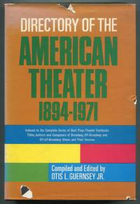 Directory of the American Theater 1894-1971