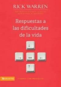 image of Respuestas a las dificultades de la vida (Vivamos Con Proposito) (Spanish Edition)