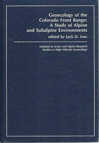 Geoecology Of The Colorado Front Range: A Study Of Alpine And Subalpine Environments