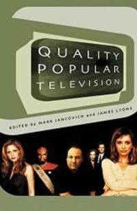 Quality Popular Television: Cult TV, The Industry And Fans (BFI Modern Classics) - Used Books