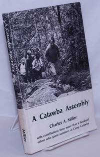 image of A Catawba Assembly: with contributions from more than a hundred others who spend summers at Camp Catawba