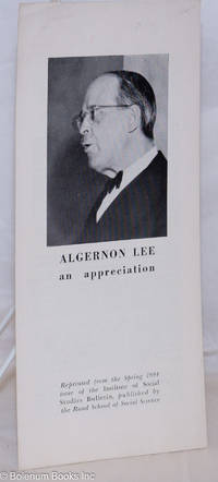 image of Algernon Lee, an appreciation [Cover title, caption title:] Algernon Lee, presiden, Rand School of Social Science, born Dubuque, Iowa, September 15th, 1873, died New York, N.Y., January 5th 1954