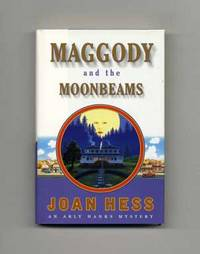 Maggody and the Moonbeams  - 1st Edition/1st Printing by  Joan Hess - Signed First Edition - 2001 - from Books Tell You Why, Inc. and Biblio.com