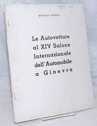image of Le Autovetture al XIV Salone Internazionale dell' Automobile a Ginevra [part I., with] II. - Autovetture con Motore Diesel [with] III. - Veicoli Industriali [three items together]