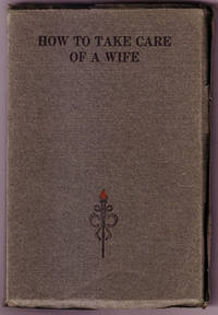 How To Take Care of a Wife