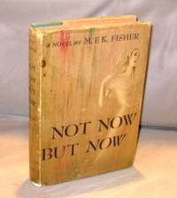 image of Not Now But Now: A Novel.