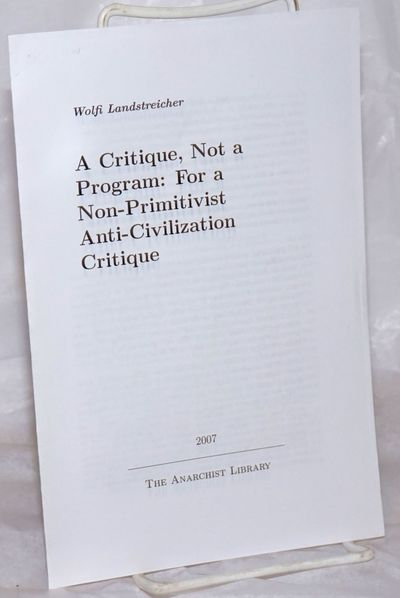 npl: The Anarchist Library, 2010. Pamphlet. 7p., wraps secured by folding, 5.5x8.5 inches, very good...
