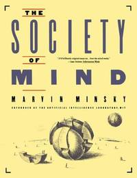The Society of Mind by  Marvin Minsky - Paperback - 1988 - from ThriftBooks and Biblio.com