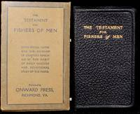 THE TESTAMENT FOR FISHERS OF MEN.  OFFERING A SIMPLE AND PRACTICAL METHOD FOR PERSONAL WORK, WITH SELECTED PASSAGES TO USE IN SOUL-WINNING by Wade C. Smith - [1943)