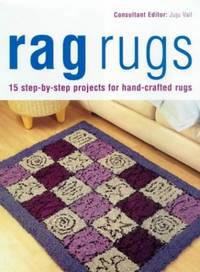 image of Rag Rugs: 15 Step-by-step Projects for Hand-crafted Rugs