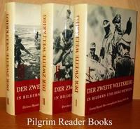 image of Der Zweite Weltkrieg. Erster Band: Der europäische Krieg 1939-41.  Zweiter Band: Der Weltkrieg 1941-43. Dritter Bamd: Sieg ohne Froeden  1944-45. 3 volumes