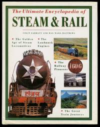 image of The Ultimate Encyclopedia of Steam and Rail