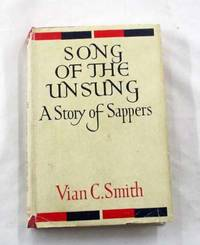 Song of the Unsung A Story of Sappers