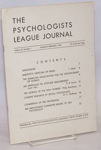 The Psychologists League journal, a bi-monthly publication of The Psychologists League, New York City.  vol. 3, no. 1, January-Febuary 1939