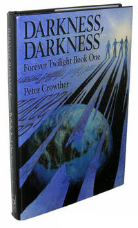 Darkness, Darkness (Forever Twilight Book One)