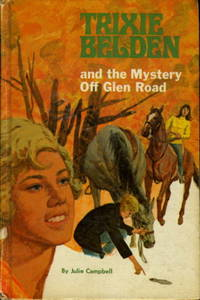 TRIXIE BELDEN: THE MYSTERY OFF GLEN ROAD #5 by  Julie Campbell - Hardcover - 1970. - from Bookfever.com, IOBA (SKU: 49060)