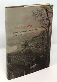 Traces of War: Poetry, Photography, and the Crisis of the Union
