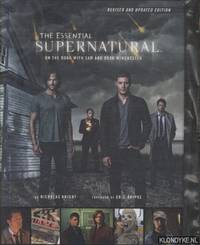 The Essential Supernatural. On the Road with Sam and Dean Winchester - revised and updated edition