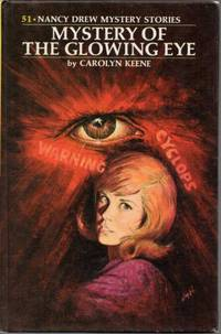 Mystery of the Glowing Eye (Nancy Drew Mystery Series No. 51)