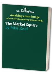The Market Square by Miss Read - Paperback - from World of Books Ltd (SKU: GOR001293458)