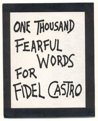 One Thousand Fearful Words for Fidel Castro by  Lawrence Ferlinghetti - Signed - 1961 - from Ken Sanders Rare Books, ABAA (SKU: 34129)
