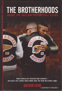 THE BROTHERHOODS : Inside the Outlaw Motorcycle Clubs