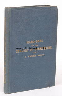 Hand-Book to the Geology of Derbyshire. Illustrated with a Geological Map and Sections. Second Edition, Revised. BEST EDITION