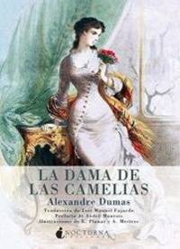 La dama de las camelias (Spanish Edition) by Alexandre Dumas - Paperback - 2012-02-08 - from Books Express and Biblio.com
