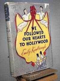 We Followed Our Hearts to Hollywood
