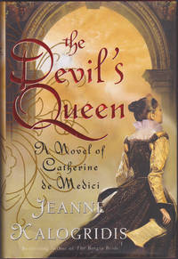 image of The Devil's Queen: A Novel of Catherine de Medici