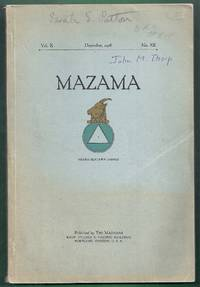Mazama Volume X, No. XII, December, 1928 by  Merle W. (editor) Manly - Paperback - from Gail's Books and Biblio.com