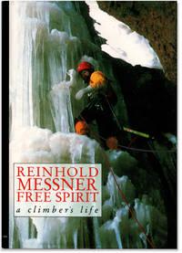 image of Reinhold Messner: Free Spirit: A Climber's Life.
