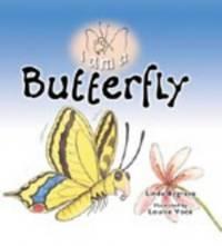 I AM A BUTTERFLY (I am a... Series)