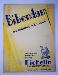 Bibendum: The House Magazine of the Michelin Tyre Co Ltd Stoke On Trent { Incorporating M.A.C News }: Number No 10,  Vol XII  October1953