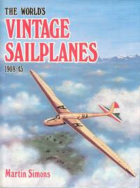 image of The World's Vintage Sailplanes 1908-45
