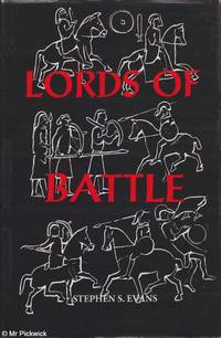 Lords of Battle: Image and Reality of the Comitatus in Dark Age Britain
