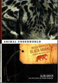 image of Animal Underworld Inside America's black market for rare and exotic species