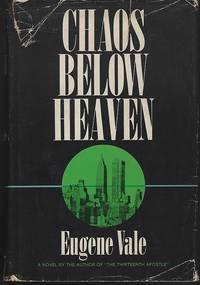 CHAOS BELOW HEAVEN A Novel