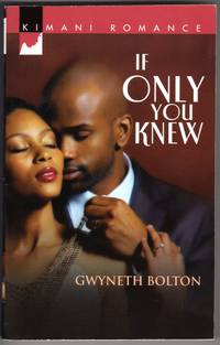 image of If Only You Knew (Kimani Romance)