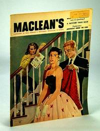 Maclean's - Canada's National Magazine, February (Feb.) 15, 1952 - Physicist Dr. Harold Johns Treats Cancer with Radiation