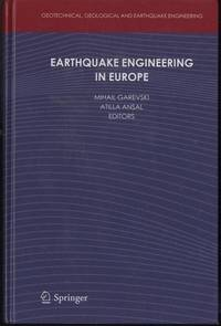 Earthquake Engineering in Europe (Geotechnical, Geological and Earthquake Engineering)
