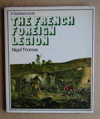 The French Foreign Legion.