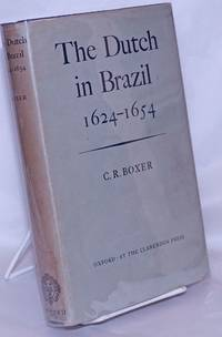 image of The Dutch in Brazil, 1624-1654