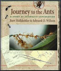 Journey to the Ants.  A Story of Scientific Exploration