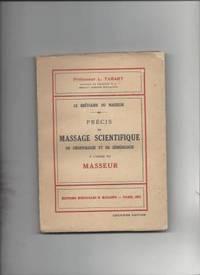 Le breviaire du masseur precis de massage scientifique de deontologie et de semeiologie