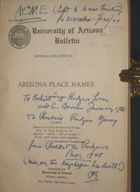 Arizona Place Names - University of Arizona Bulletin (Inscribed by Will C. Barnes